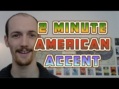 How To Do A General American Accent In UNDER TWO MINUTES