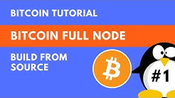 How to run a Bitcoin Full Node(Linux + Build from Source)