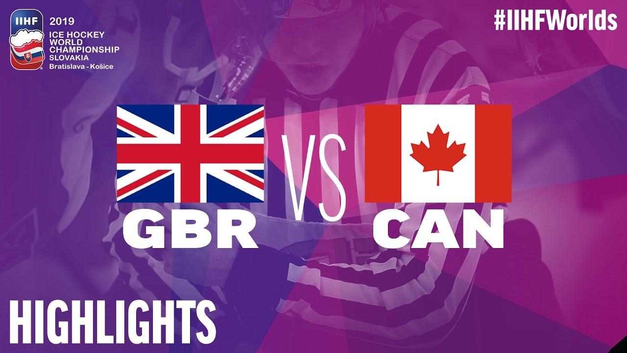 Great Britain Vs Canada Highlights 2019 Iihf Ice Hockey World Championship Youtube
