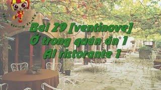 Học tiếng Ý - Bài 29: Ở trong quán ăn 1 – Hoc tieng Y ✫✫✫✫✫