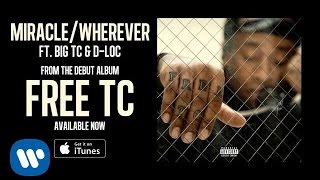 Ty Dolla Sign ft. Big TC & D Loc - Miracle / Wherever