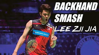 Backhand Smash - Lee Zii jia