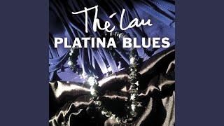 Platina Blues, Pt. 3