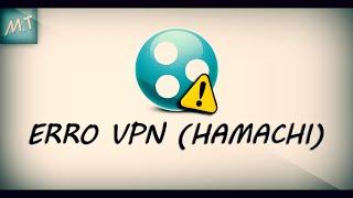 Como corrigir o erro VPN (Exclamação) HAMACHI