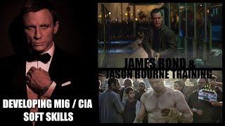 Think Like Jason Bourne / Bond - MI6 and CIA Training for 'Soft Skills'