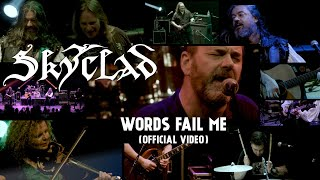 Skyclad - Words Fail Me (Official Video)