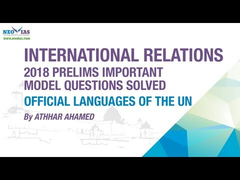 OFFICIAL LANGUAGES OF UN | 2018 PRELIMS IMPORTANT MODEL QUESTION SOLVED | INTERNATIONAL RELATIONS