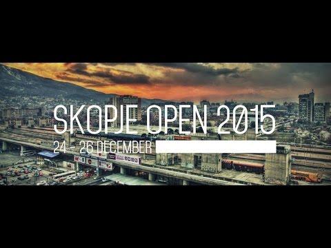 Skopje Open 2015 - Round 1 [Room 1]