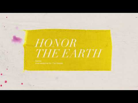 Nahko and Medicine For The People - Honor The Earth (Official Lyric Video)