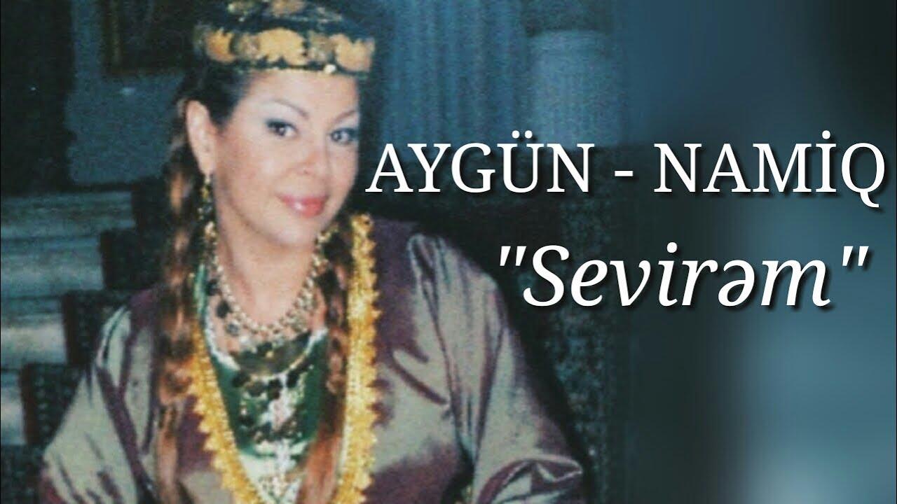 Namiq Qaraçuxurlu ft Aygün Kazimova - Sevdi ürək
