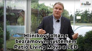 Hliníkový altán s bezrámovým systémem Patio Living Move a LED osvětlením