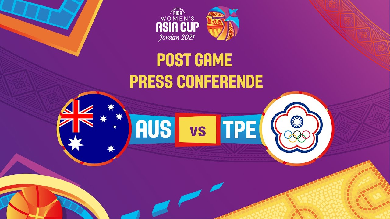 Australia v Chinese Taipei - Press Conference   FIBA Women's Asia Cup 2021 - Division A