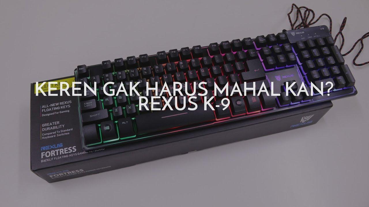 Rexus K9 Fortress Gaming Keyboard Ulasan Eps 66 Youtube