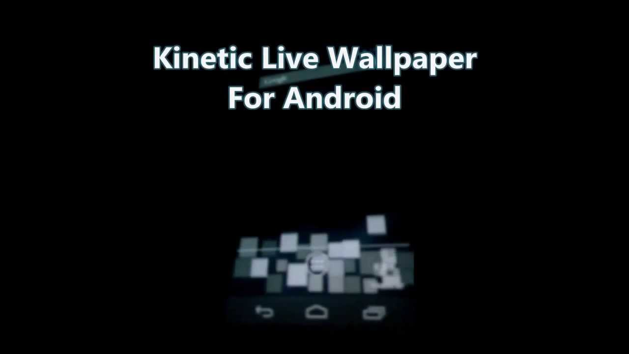 Kinetic Live Wallpaper for Android - YouTube