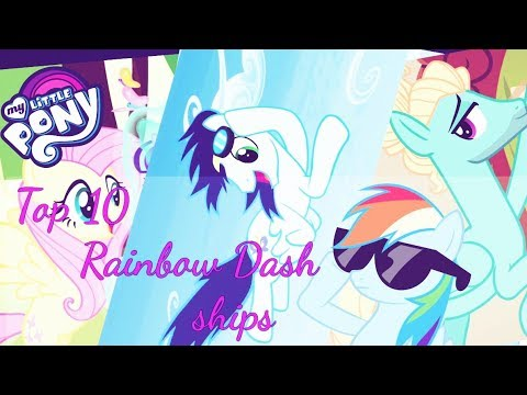 [MLP] Top 10 Rainbow Dash Ships