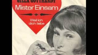 Gilla Gotthardt - Mister Einsam