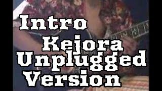 search kejora unplugged intro cover