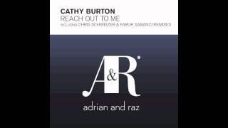 Cathy Burton Reach Out To Me Faruk Sabanci Remix Lyrics