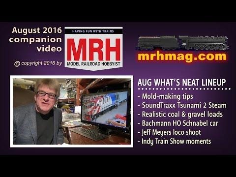 What's neat - August 2016 column | Model railroad tips | Model Railroad Hobbyist | MRH