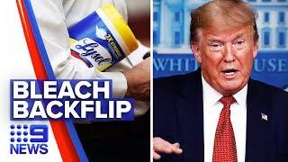 Coronavirus: Trump Administration diffusing disinfectant suggestion | Nine News Australia