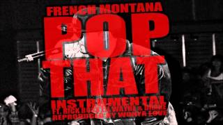 French Montana - Pop That (Instrumental) feat. Rick Ross, Drake & Lil Wayne