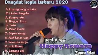 Happy Asmara Layang Dongo Restu Ldr Full Album 2020 Viral