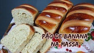 PÃO DE BANANA NA MASSA