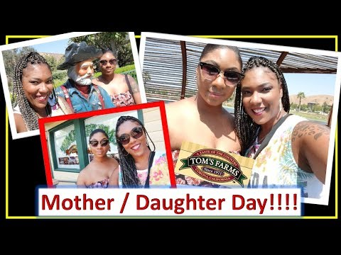 Adventures With Kalmele - Mother / Daughter Day Tom's Farm / Dos Lagos