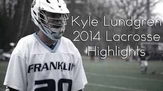 Kyle Lundgren 2014 Lacrosse Highlight Reel