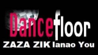 Zaza Zik- Ianao You mp3