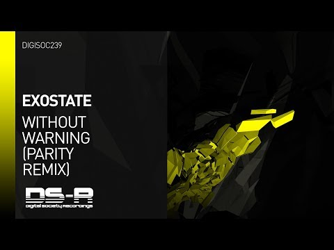 Exostate - Without Warning (Parity Remix) [Available 27.10.2017]