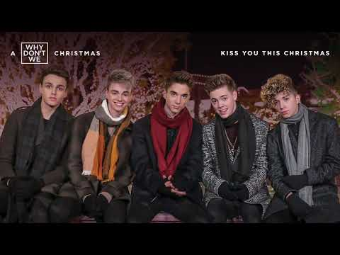 Why Don't We - Kiss You This Christmas (Official Audio)