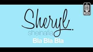 Sheryl Sheinafia - Bla Bla Bla (Official Lyric Video)