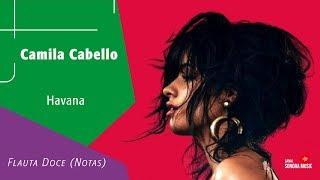 Baixar Camila Cabello - Havana - Flauta Doce (Notas)