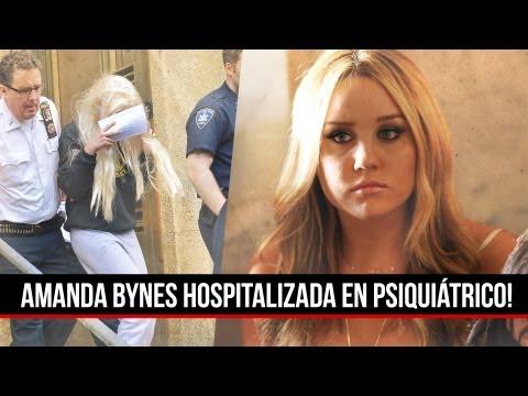 Amanda Bynes HOSPITALIZADA en Psiquiátrico!