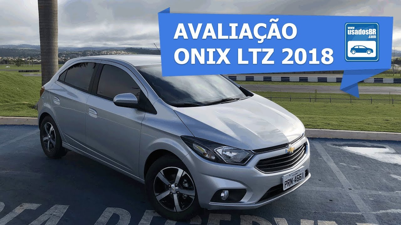 Avaliação Chevrolet Onix LTZ 1.4 AT 2018 - YouTube