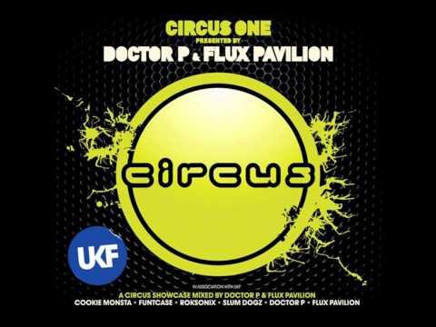 Doctor P Flux Pavillion- Watch Out
