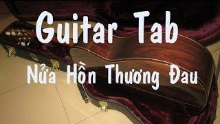 Guitar tab - Nửa Hồn Thương Đau