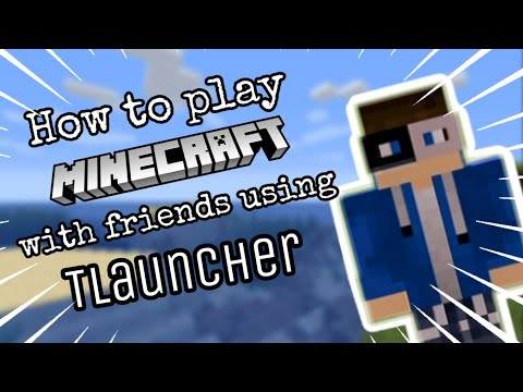 how-to-play-minecraft-with-friends-using-tlauncher!