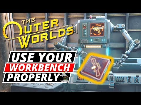 OUTER WORLDS TIPS! WORKBENCH Explained! Plus Mods/Engineer Science Builds!