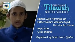Syed Hammad Sm S/o Moulana Syed Hashim Sm   Learn Qur'an Tilawah - Online Contest, Bhatkal