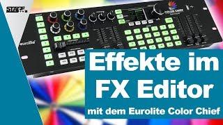 Eurolite Color Chief - Die Effekte des FX Editors | stage.college