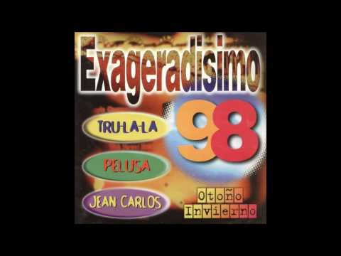 Exageradisimo 98 Otoño - Invierno (Trulala - Pelusa - Jean Carlos) - Compact Disc