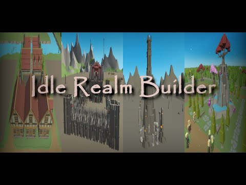 Idle Realm Builder Trailer