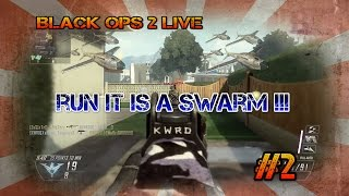 """swarm bayby"" call of duty black ops 2 live #2 black-empire"