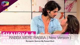 Rabba Mere Rabba - Laado 2 | New Romantic Version By Puneet Dixit