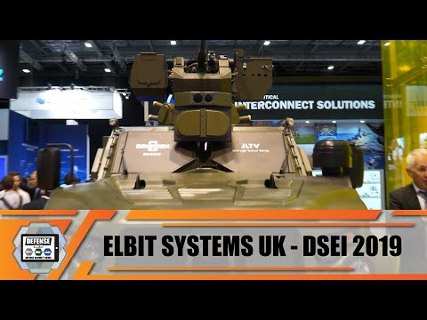 Elbit Systems UK Modern Solutions Of Military Equipment In The Fields Of Land Air Navy DSEI 2019
