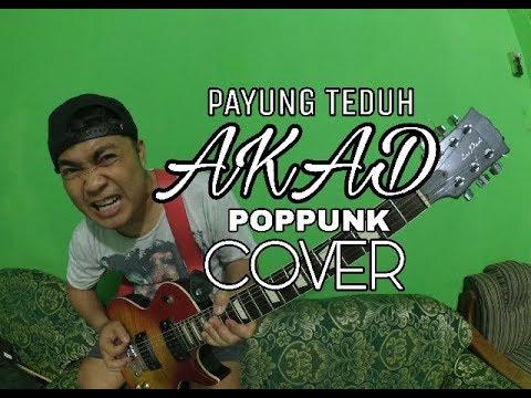 AKAD - PAYUNG TEDUH - POPPUNK - COVER