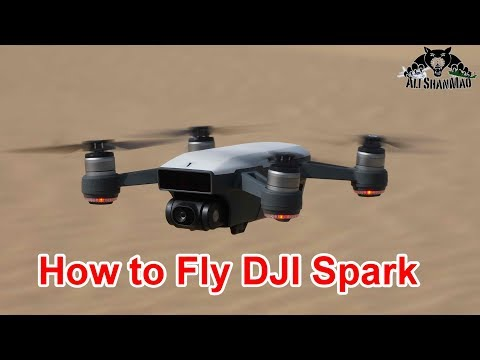 How To Fly DJI Spark Mini Drone