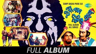 Goopy Bagha Phire Elo - All Songs - Kemon Banshi Bajay Shono | Oi Je Dekho | Eddine Dujane